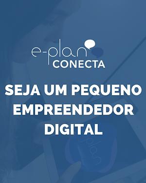 Seja um pequeno empreendedor digital.png