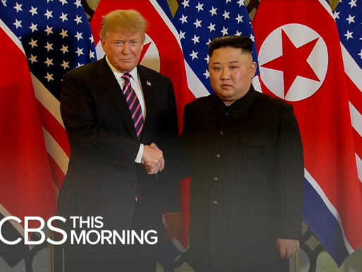 CBS News - Hội nghị thượng đỉnh Trump & Kim Việt Nam 2019