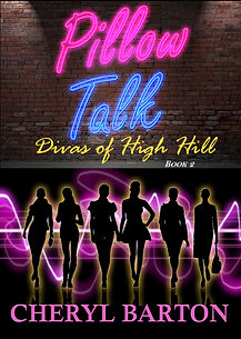 Divas of High Hill Book 2 Pillow Talk 10