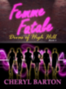 Divas of High Hill Book 8 Femme Fatale 1