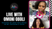 Live with Actress Omoni Oboli - Discussing her latest movie Oloture and Sex Trafficking in Africa