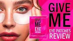 Give Me Eye Patches Review.jpg