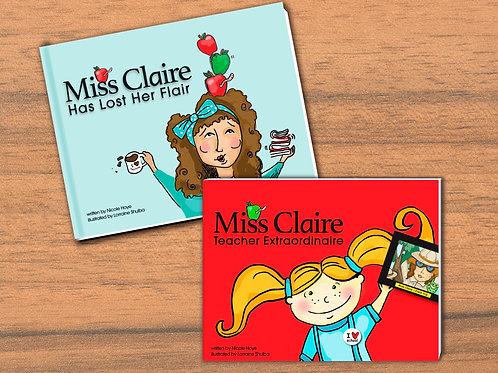"""""""Miss Claire Teacher Extraordinaire"""" & """"Miss Claire Has Lost Her Flair"""""""