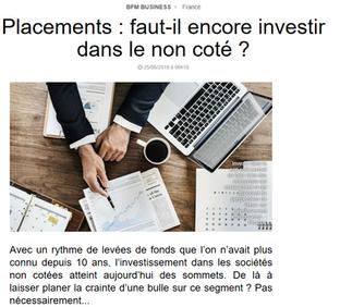 Intv BFM BUSINESS : Faut-il encore investir dans le non coté