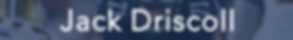 Jack Driscoll Tape.png