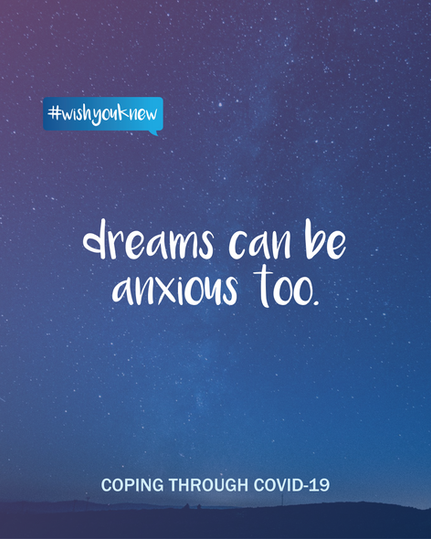 #wishyouknew anxious dreams.png