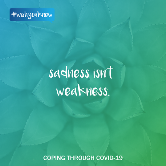 #wishyouknew sadness isn't weakness.png