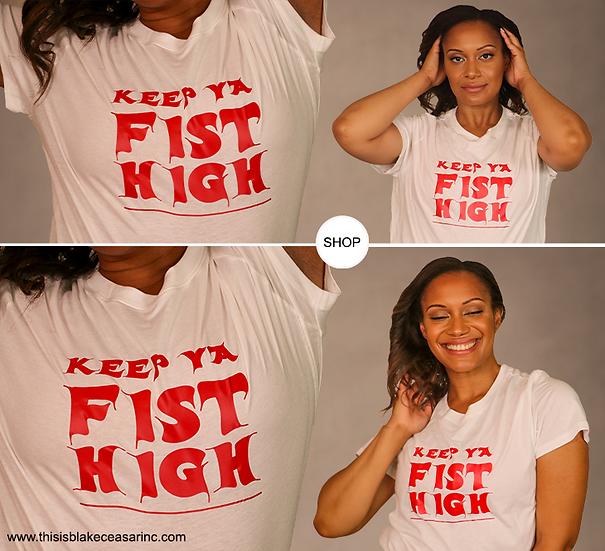 Keep Ya Fist High