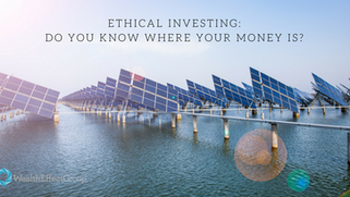 Ethical Investing: do you know where your money is?