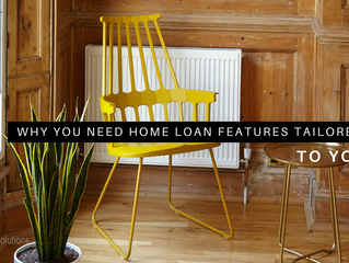 Why you need home loan features tailored to you