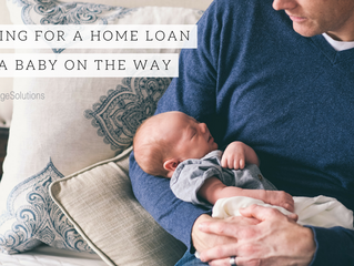 Applying for a home loan with a baby on the way