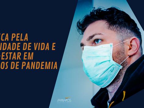 A busca pela qualidade de vida e bem-estar em tempos de pandemia