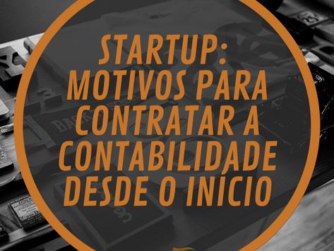 STARTUP: Motivos para contratar a contabilidade desde o início
