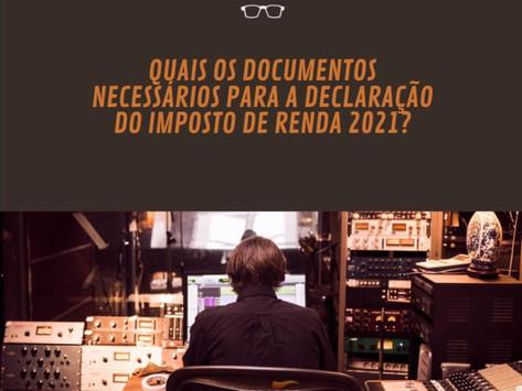 Documentos necessários para a declaração do IRPF 2021
