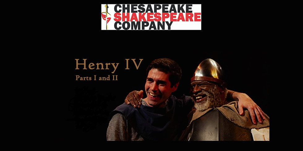 Henry IV, Parts 1 and 2 Marathon (with dinner break)