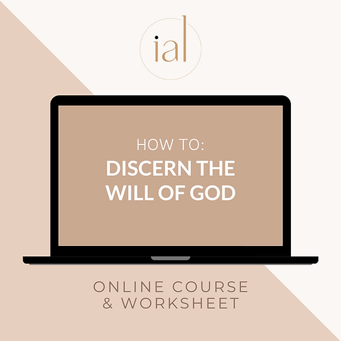How To Discern The Will of God