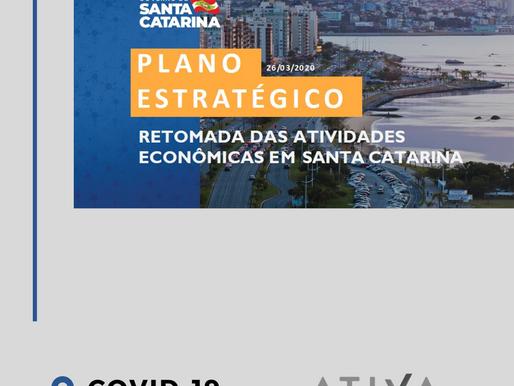 PLANO ESTRATÉGICO DO GOVERNO PARA A RETOMADA DAS ATIVIDADES - COVID 19