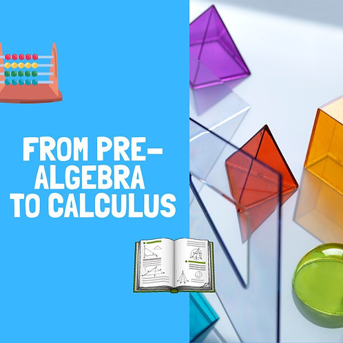 From Pre-Algebra to Calculus