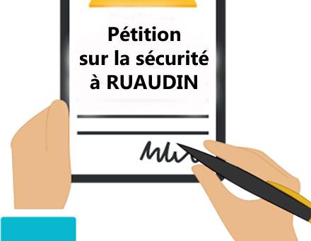 Pétition en ligne pour la sécurité des ruaudinois