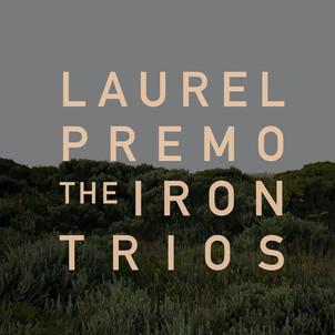 The Iron Trios - Laurel Premo