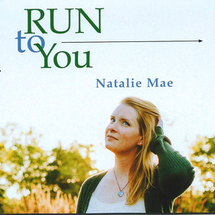 Run to You - Natalie Mae