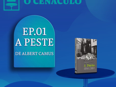Episódio 01 - A Peste, de Albert Camus