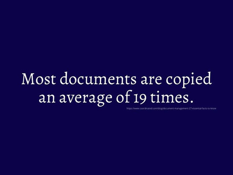 ‼️ Most Documents are copied an average of 19 times ‼