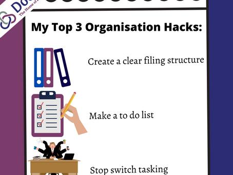 My Top 3 Organisation Hacks!