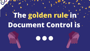 Golden Rule in Document Control 🥇