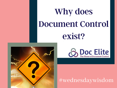 Why does Document Control Exist?