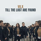 VO.X - Rian and May - Till the Lost Are Found