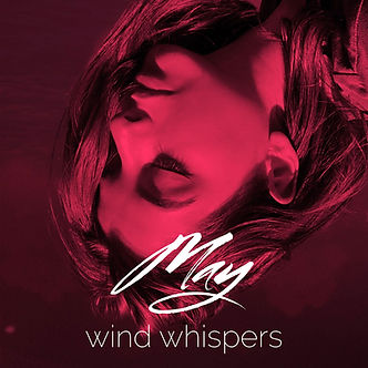 May - Wind Whispers