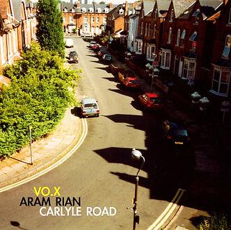 Carlyle Road VO.X One-Way Ride Rián (Aram Rian) Արամ Րիան Վոքս Арам Риан Вокс