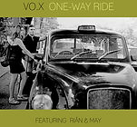 VO.X - Rian and My - One Way Ride