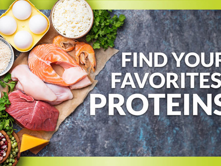 Find Your Favorites: Protein