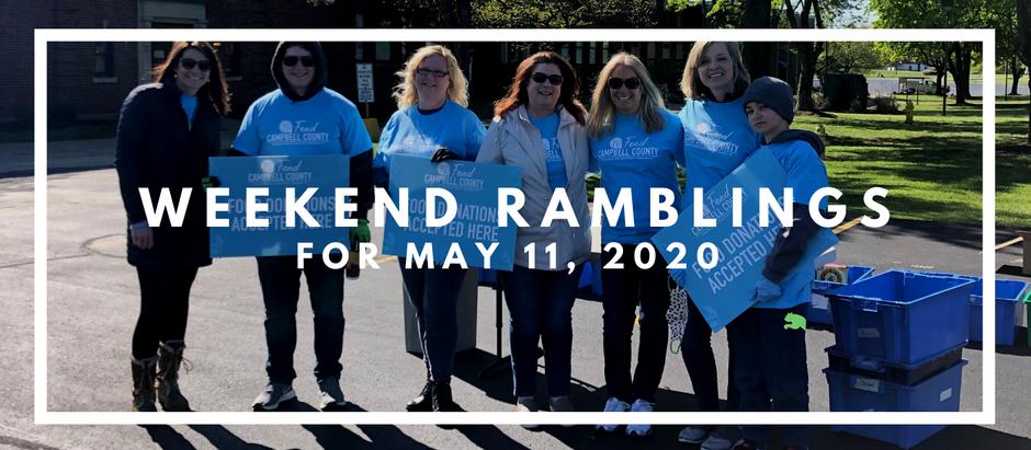 Weekend Ramblings for May 11, 2020