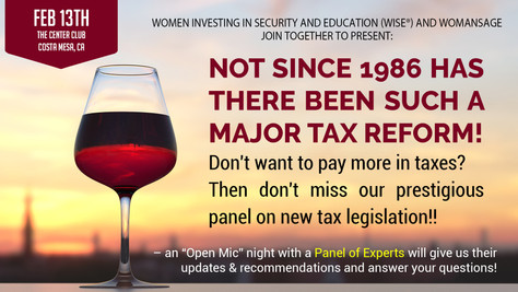 NOT SINCE 1986 HAS THERE BEEN SUCH A MAJOR TAX REFORM! Feb 13th