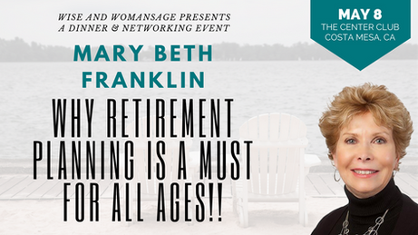 WHY RETIREMENT PLANNING IS A MUST FOR ALL AGES!! MAY 8TH