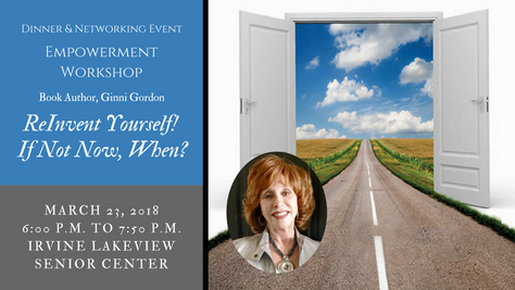Empowerment Workshop | ReInvent Yourself! If Not Now, When?