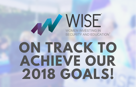 WISE--On track to Achieve our 2018 Goals!