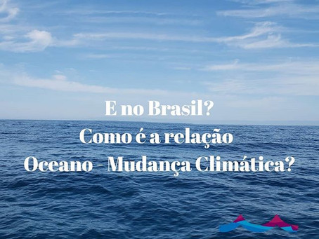 Relação Oceano-Mudanças Climáticas no Brasil