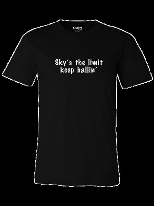 Sky's the Limit, Keep Ballin' T-Shirt (Black)