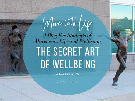 The Secret Art of Wellbeing