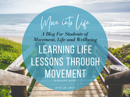 Learning Life Lessons Through Movement