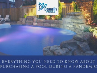 Everything You Need To Know About Purchasing a Pool During a Pandemic