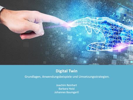 Digitals Twins: Grundlagen, Anwendungsfelder und Umsetzung
