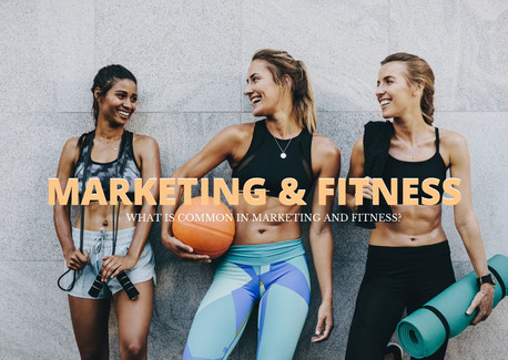 10 common things in Marketing & Fitness
