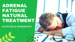 HOW TO TREAT ADRENAL FATIGUE NATURALLY ?
