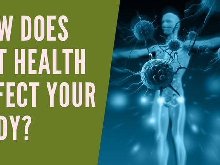 WHY IS GUT HEALTH IMPORTANT TO BOOSTING IMMUNITY ?
