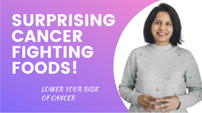 ARE YOU EATING ENOUGH CANCER FIGHTING FOODS?